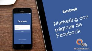 Marketing con páginas de Facebook