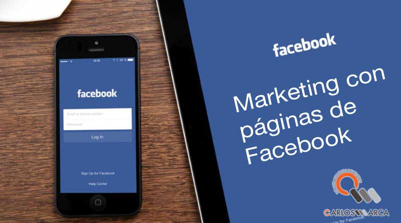 Marketing con páginas de Facebook carlosmarca