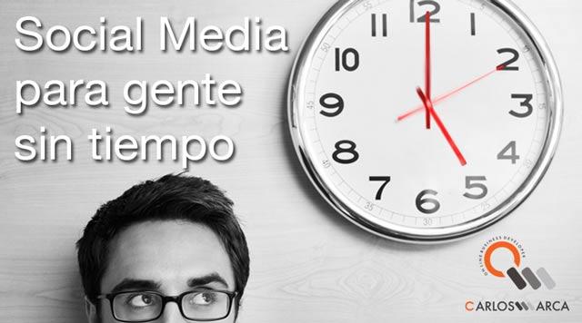 Social media para gente sin tiempo carlosmarca