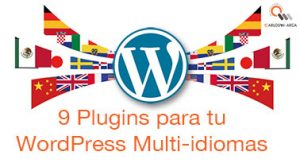 9 Plugins para tu WordPress multi-idiomas