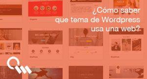 ¿Cómo saber que tema de WordPress usa una web?